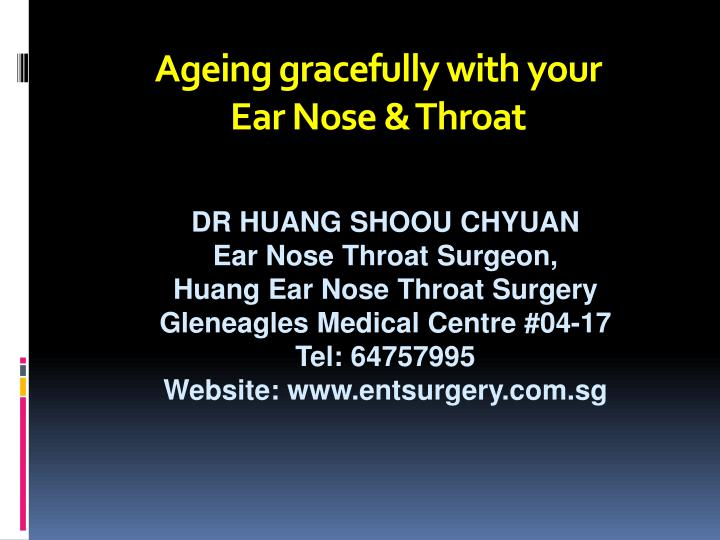 ageing gracefully with your ear nose throat n.