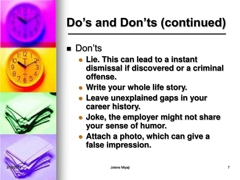 Do's and Don'ts (continued)