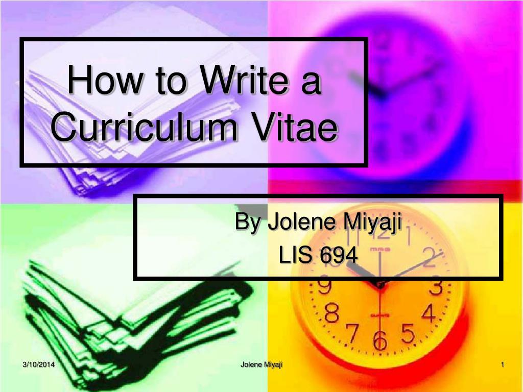 How to Write a Curriculum Vitae