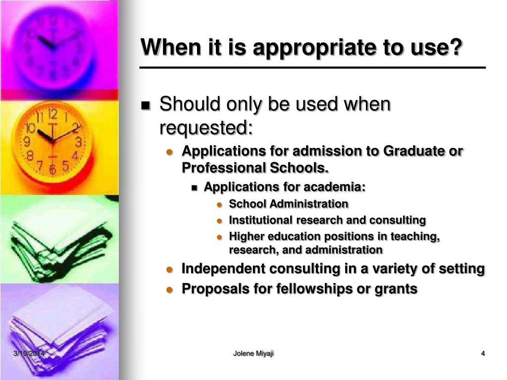 When it is appropriate to use?