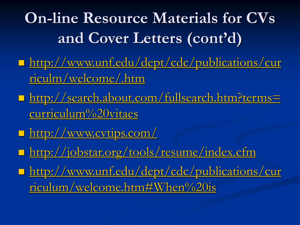 On-line Resource Materials for CVs and Cover Letters (cont'd)