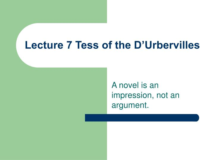 lecture 7 tess of the d urbervilles n.