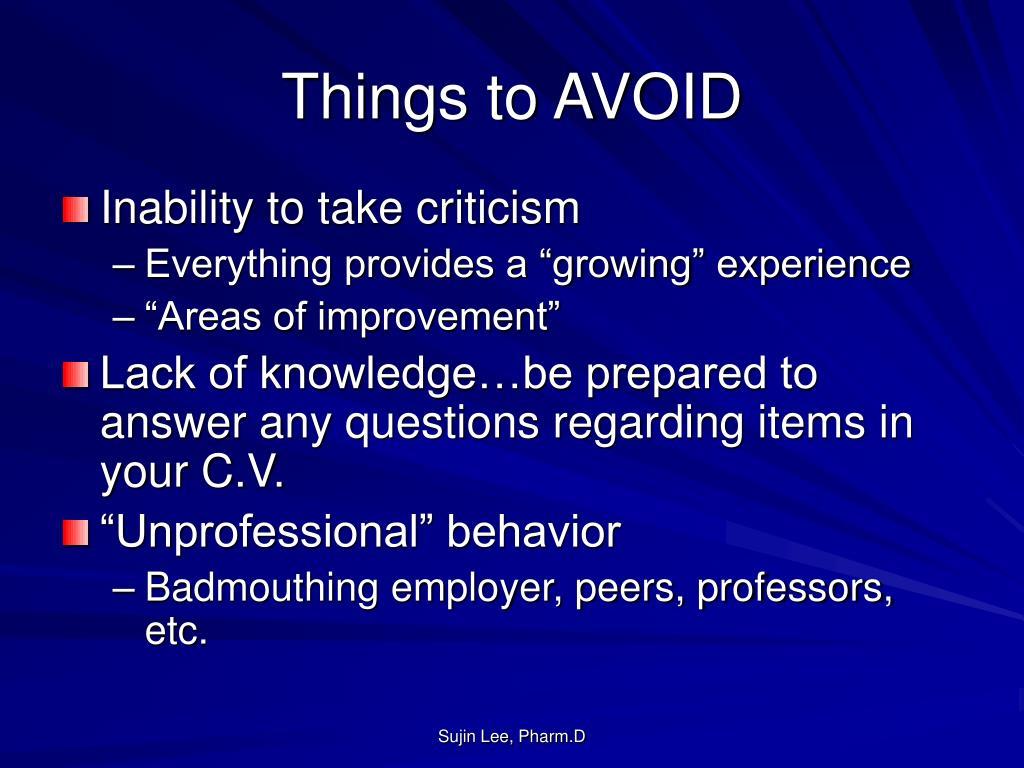 Things to AVOID