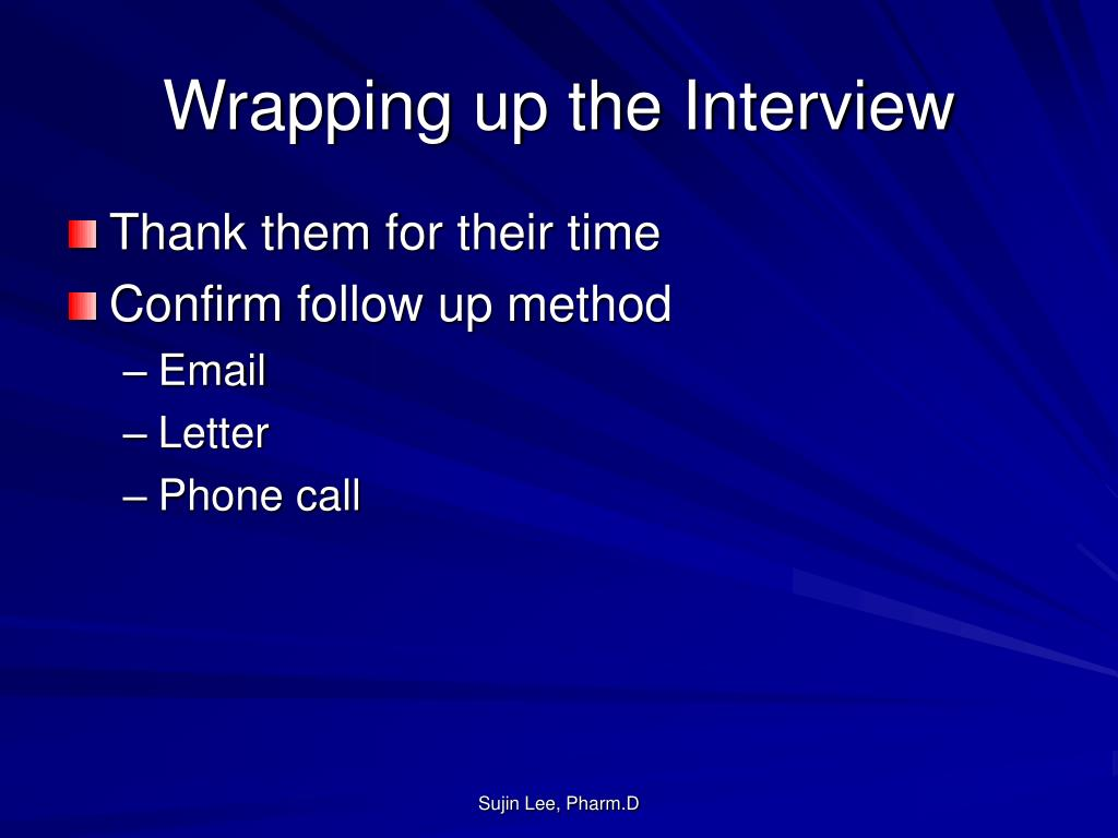 Wrapping up the Interview