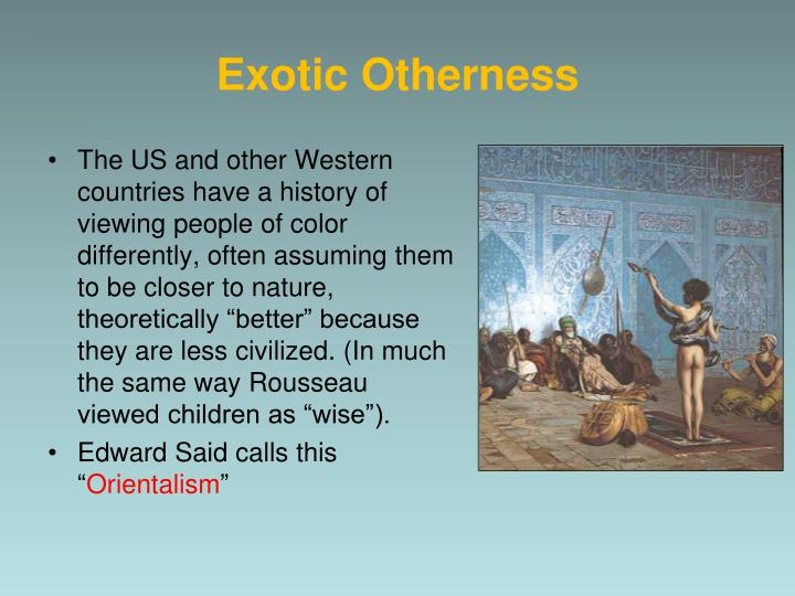 Exotic Otherness