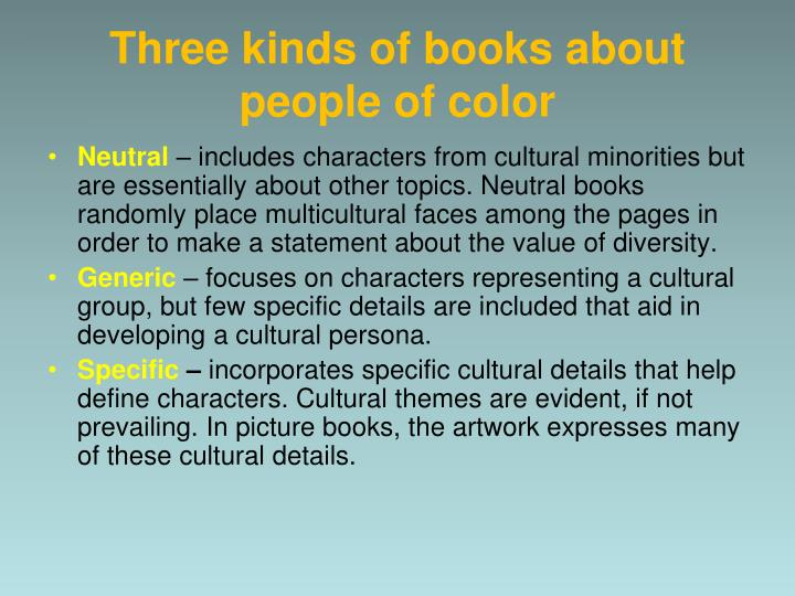 Three kinds of books about people of color