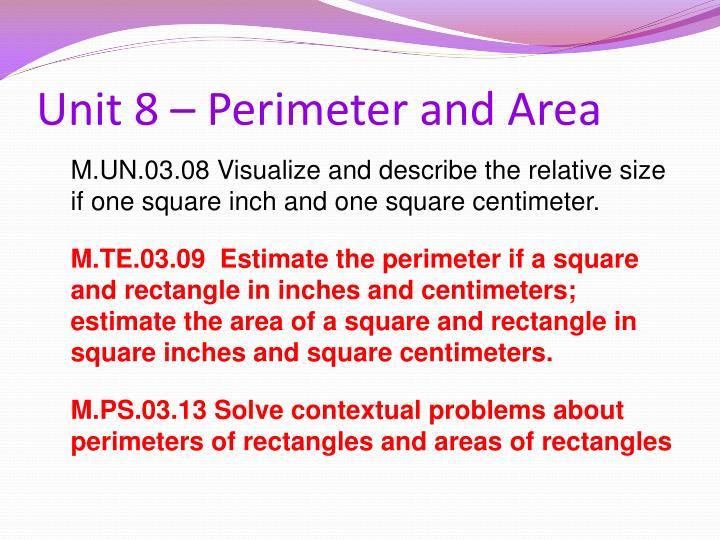 Unit 8 – Perimeter and Area