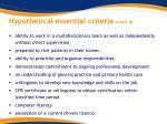 hypothetical essential criteria cont d