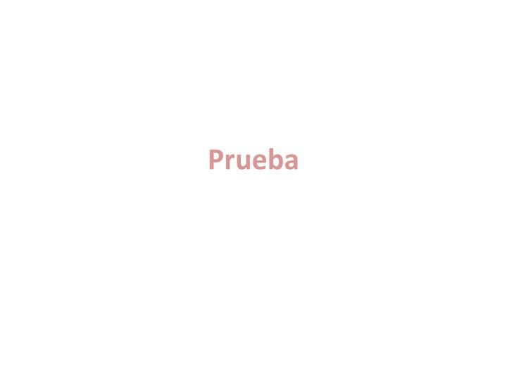 Prueba2