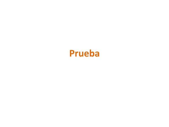 Prueba3