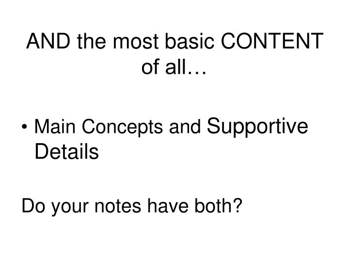 AND the most basic CONTENT of all…