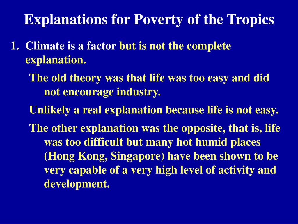 Explanations for Poverty of the Tropics