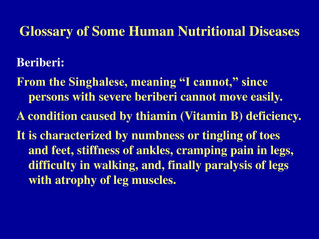 Glossary of Some Human Nutritional Diseases