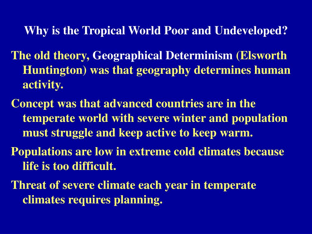Why is the Tropical World Poor and Undeveloped?
