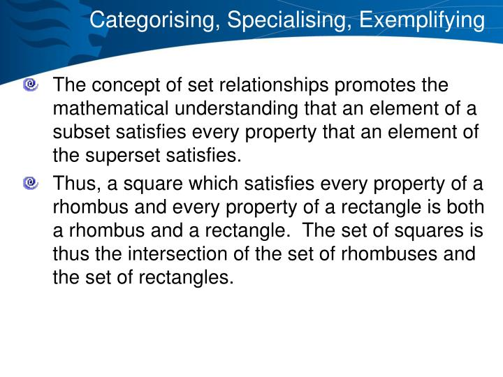 Categorising, Specialising, Exemplifying