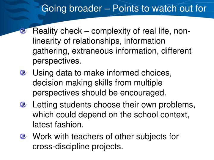 Going broader – Points to watch out for