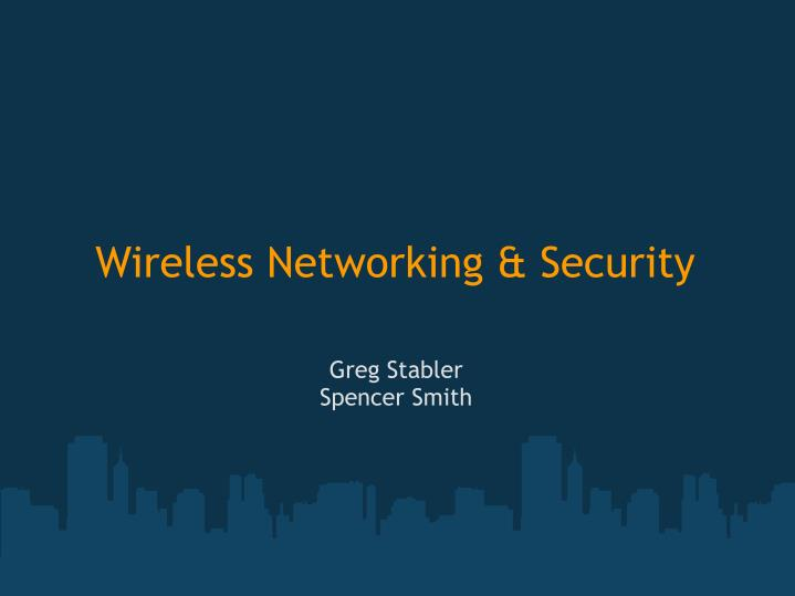 wireless networking security n.