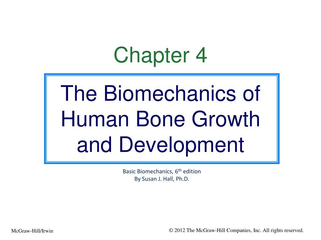 PPT - Chapter 4 The Biomechanics of Human Bone Growth and Development  PowerPoint Presentation - ID:1113119
