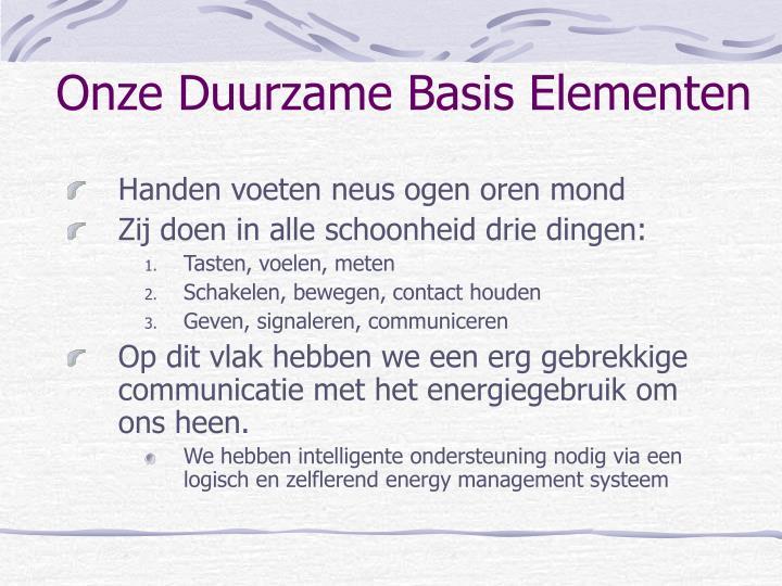 Onze Duurzame Basis Elementen