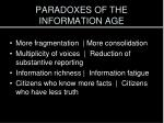 paradoxes of the information age