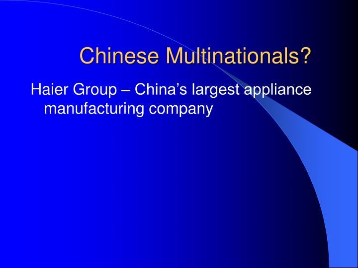 Chinese Multinationals?