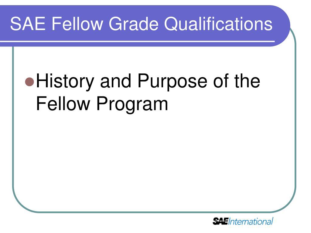 SAE Fellow Grade Qualifications