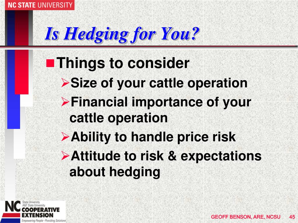 Is Hedging for You?