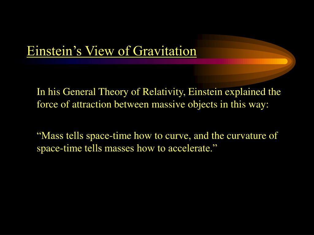 Einstein's View of Gravitation