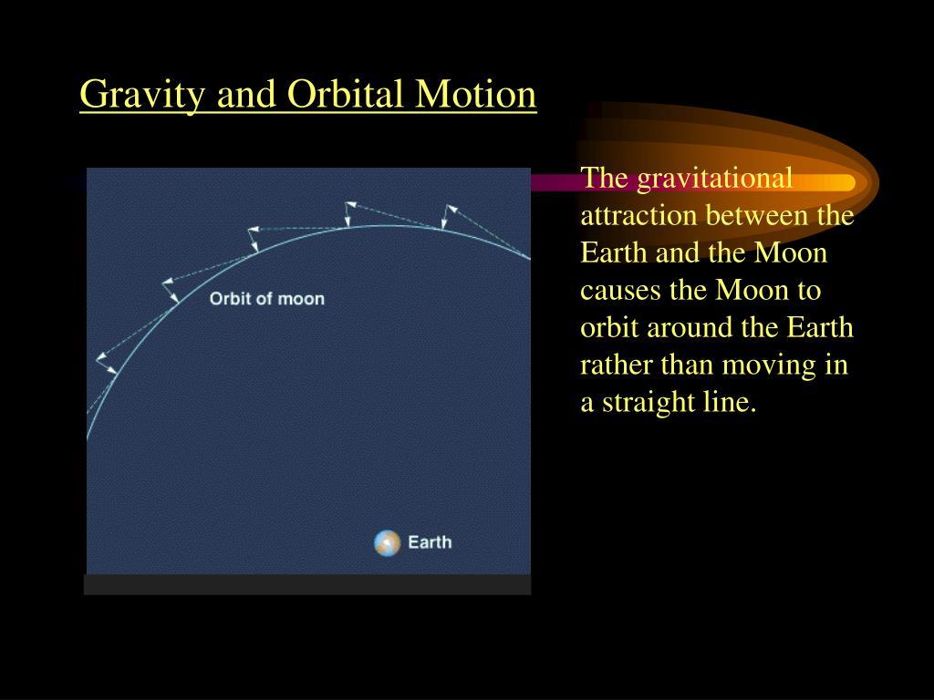 Gravity and Orbital Motion