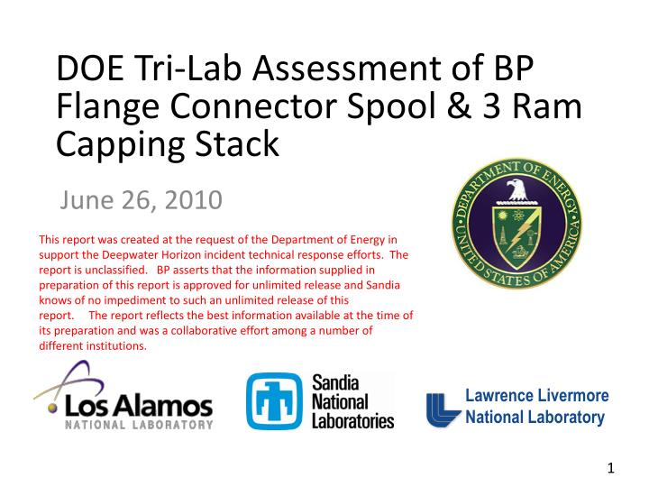 Doe tri lab assessment of bp flange connector spool 3 ram capping stack