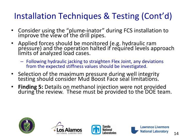 Installation Techniques & Testing (Cont'd)