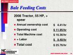 bale feeding costs