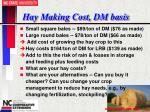 hay making cost dm basis