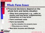 whole farm issues
