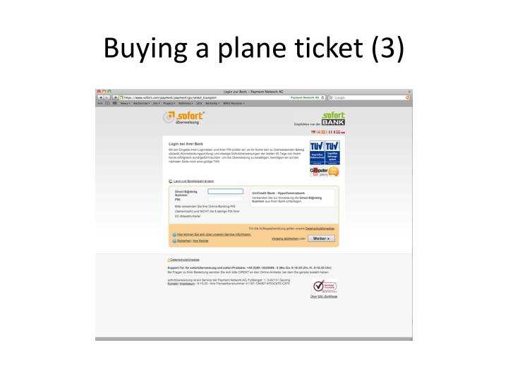 Buying a plane ticket (3)