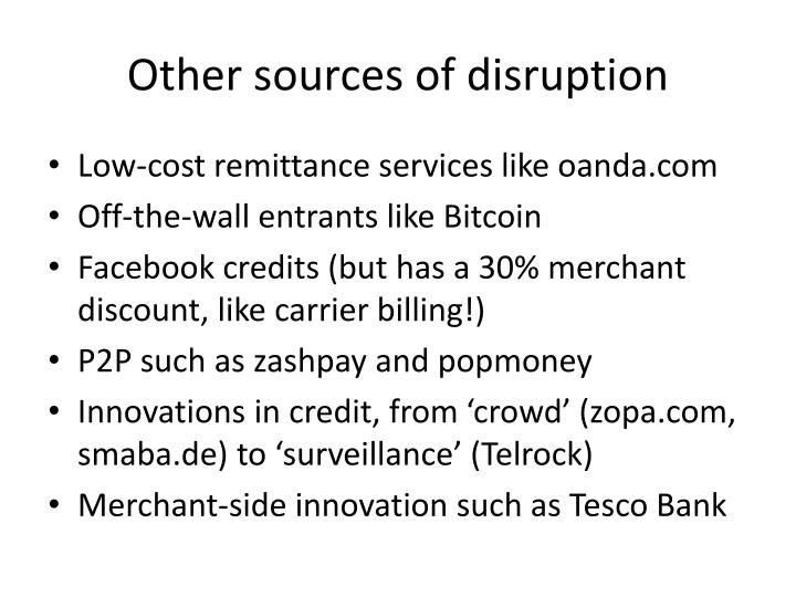Other sources of disruption