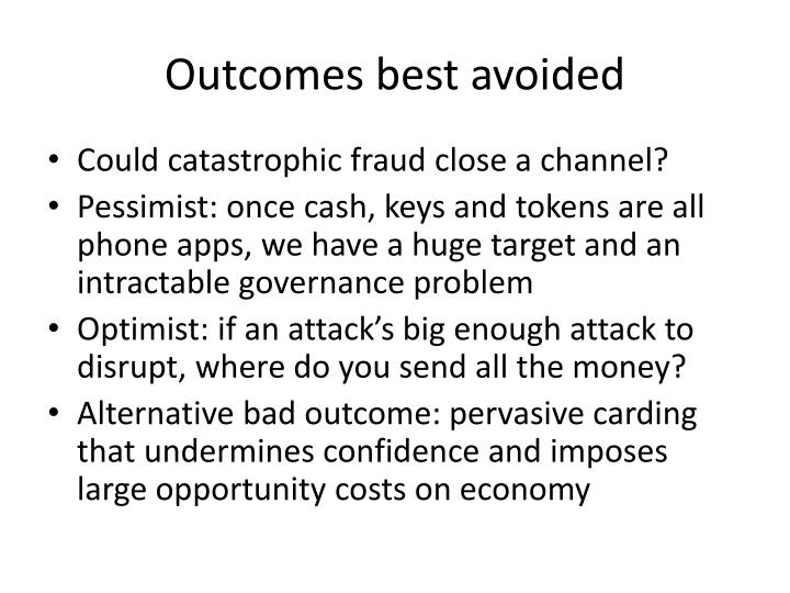 Outcomes best avoided