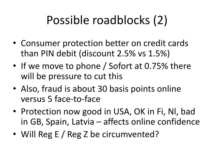 Possible roadblocks (2)