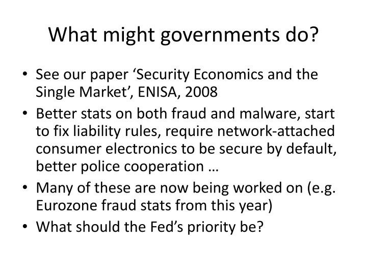 What might governments do?