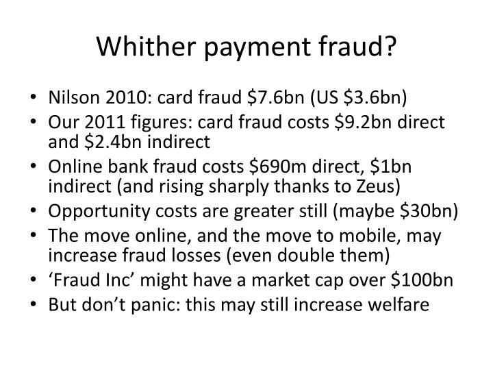 Whither payment fraud?