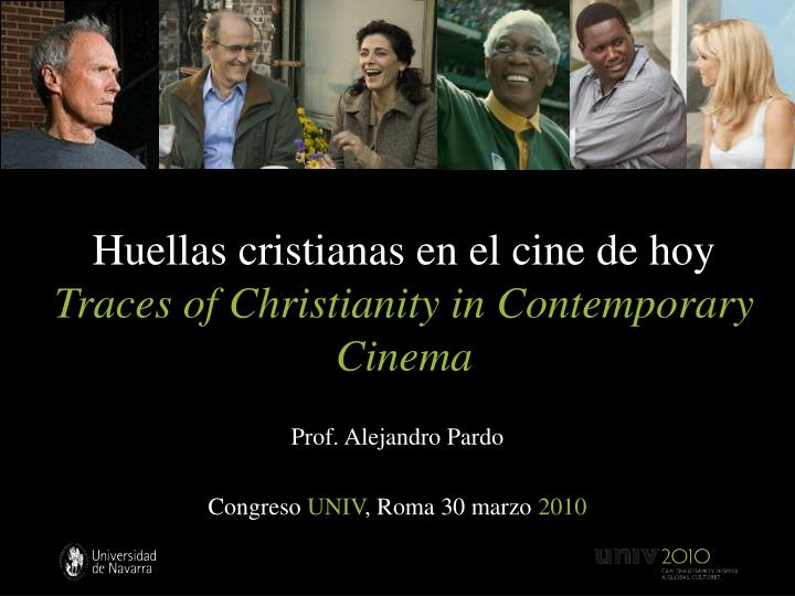 Huellas cristianas en el cine de hoy traces of christianity in contemporary cinema