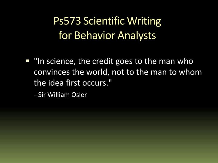 ps573 scientific writing for behavior analysts n.