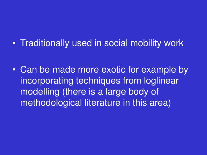 Traditionally used in social mobility work