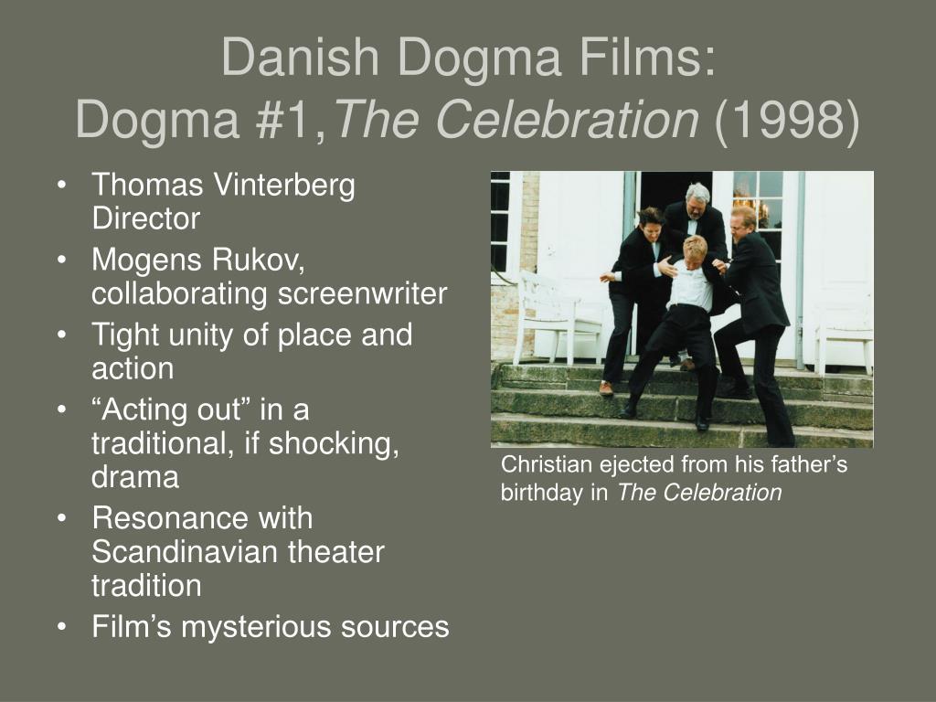 Danish Dogma Films: