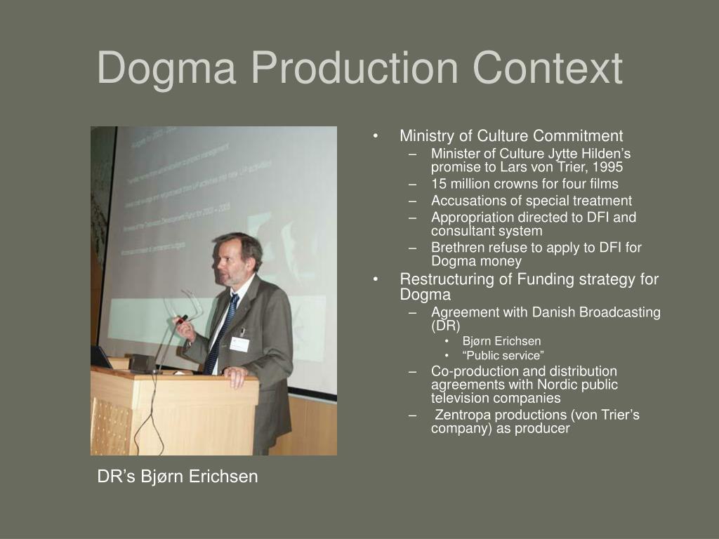 Dogma Production Context