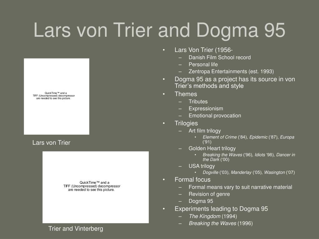 Lars von Trier and Dogma 95