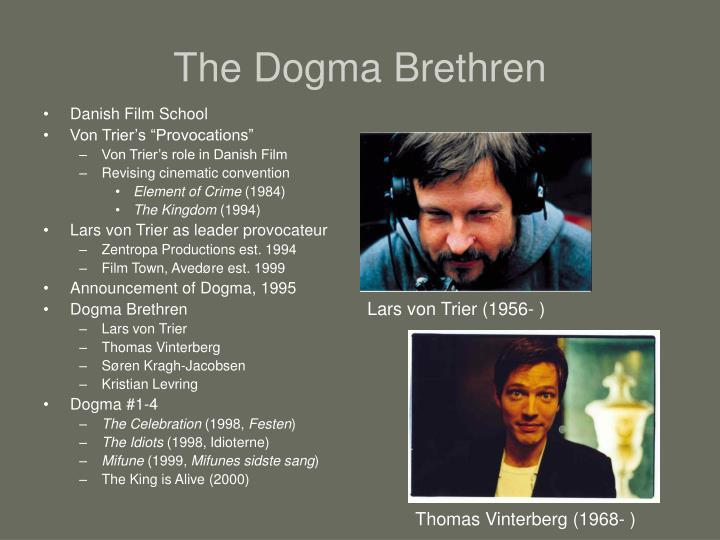 The dogma brethren