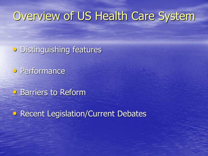 overview of us health care system n.