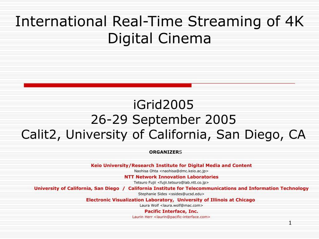 International Real-Time Streaming of 4K Digital Cinema