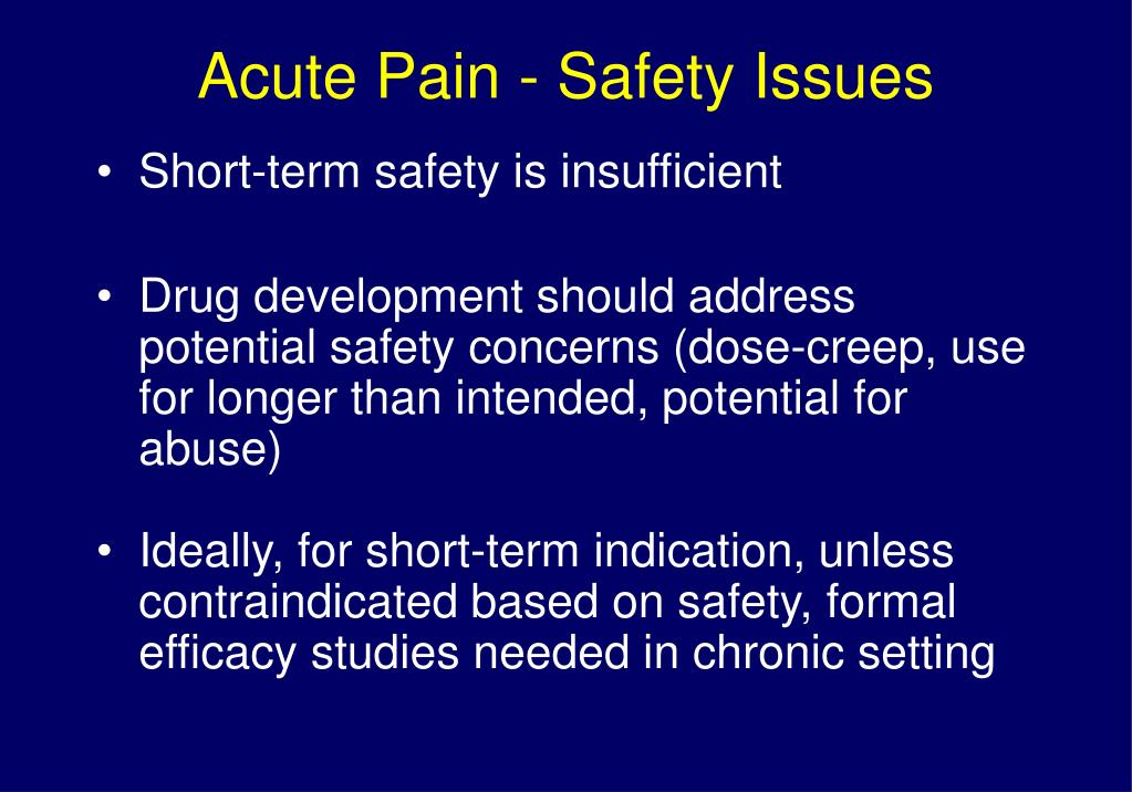 Acute Pain - Safety Issues